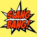 Slang Bang! / Слэнг Бэнг! — Telegram канал. Каталог TelegramInsider.ru